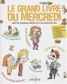 "Afficher ""grand livre du mercredi (Le)"""