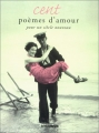 """Afficher """"Cent poèmes d'amour pour un siècle nouveau"""""""