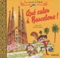 """Afficher """"Les Enquêtes de Mirette<br /> Qué calor à Barcelone !"""""""