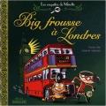 """Afficher """"Les enquêtes de Mirette Big frousse à Londres"""""""