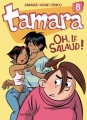 "Afficher ""Tamara n° 08<br /> Oh, le salaud !"""