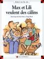vignette de 'Max et Lili n° 42<br /> Max et Lili veulent des câlins (Dominique de Saint-Mars)'