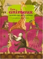 """Afficher """"Les animaux racontés aux petits curieux"""""""