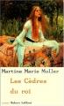 vignette de 'Les cèdres du roi (Martine-Marie Muller)'