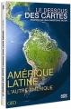 """Afficher """"Le dessous des cartes n° 3<br /> Amérique Latine, l'autre Amérique"""""""