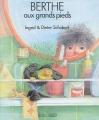 """Afficher """"Berthe aux grands pieds"""""""