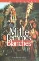 vignette de 'Mille femmes blanches n° 01 (Jim Fergus)'
