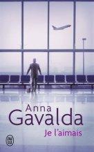 vignette de 'Je l'aimais (Anna Gavalda)'