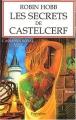 """Afficher """"L'Assassin royal n° 09<br /> Les Secrets de Castelcerf"""""""