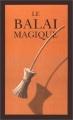 """Afficher """"Le balai magique"""""""
