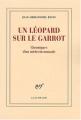 """Afficher """"Un Léopard sur le garrot"""""""