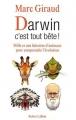 """Afficher """"Darwin, c'est tout bête !"""""""