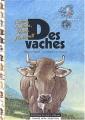 """Afficher """"Des vaches"""""""