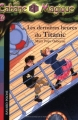 """Afficher """"La Cabane magique n° 16 Les Dernières heures du Titanic"""""""