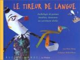 """Afficher """"Le Tireur de langue"""""""