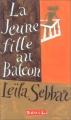 """Afficher """"La Jeune fille au balcon"""""""