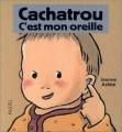 vignette de 'Cachatrou. n° 1996<br /> C'est mon oreille (Ashbé, Jeanne)'
