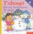"""Afficher """"T'choupi l'ami des petits n° 12<br /> T'choupi fait un bonhomme de neige"""""""