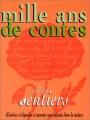 """Afficher """"Mille ans de contes sur les sentiers"""""""