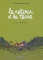 """Afficher """"Le Retour à la terre n° 01<br /> La Vraie vie"""""""