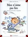 """Afficher """"Max n'aime pas lire"""""""