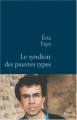"""Afficher """"Syndicat des pauvres types (Le)"""""""