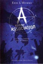 """Afficher """"A comme Association n° 1 La pâle lumière des ténèbres"""""""