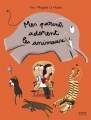 "Afficher ""Mes parents adorent les animaux"""