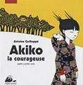 """Afficher """"Akiko Akiko la courageuse"""""""