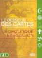 """Afficher """"Le dessous des cartes n° 1<br /> Géopolitique et religion"""""""