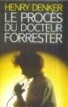 """Afficher """"Le procès du Dr Forrester"""""""