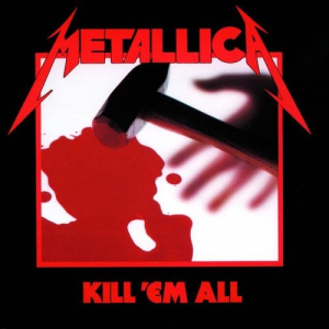 vignette de 'Kill'em all (Metallica)'