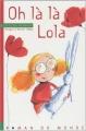 """Afficher """"Oh là là Lola"""""""