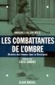 """Afficher """"Combattants de l'ombre (Les )"""""""