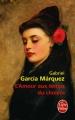 vignette de 'amour aux temps du choléra (L') (Gabriel Garcia Marquez)'