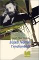 """Afficher """"Jules Verne l'enchanteur"""""""