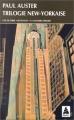 """Afficher """"Trilogie new-yorkaise"""""""