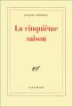 """Afficher """"La Cinquième saison"""""""