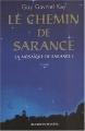 """Afficher """"La Mosaïque de Sarance n° 01<br /> Le Chemin de Sarance"""""""