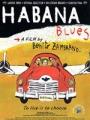 """Afficher """"Habana Blues"""""""