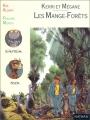 """Afficher """"Les Mange-Forêts"""""""