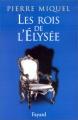 """Afficher """"Les rois de l'Elysée"""""""