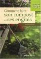 """Afficher """"Comment faire son compost et ses engrais"""""""