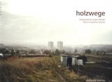 """Afficher """"Holzwege"""""""