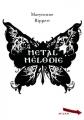 vignette de 'Metal mélodie (Maryvonne Rippert)'