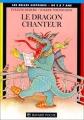 """Afficher """"le dragon chanteur"""""""