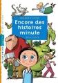 """Afficher """"Encore des histoires minute"""""""