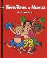 vignette de 'Tom-Tom et Nana n° 34<br /> Increvables ! (Évelyne Reberg)'