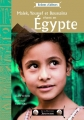 "Afficher ""Malek, Youssef et Boussaïna vivent en Egypte"""