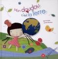 """Afficher """"Mon doudou c'est la Terre"""""""